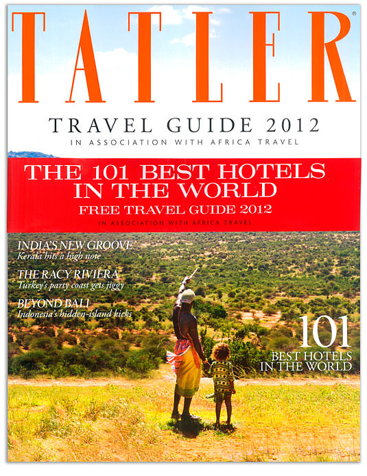 Tatler Travel Guide 2012 Cover The Best Hotels in The World